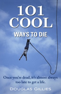 101 Cool Ways to Die