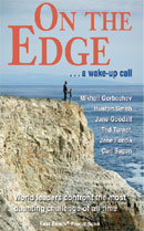On the Edge--A Wake-up Call